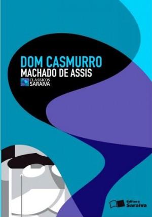 Dom Casmurro - Clássicos Saraiva
