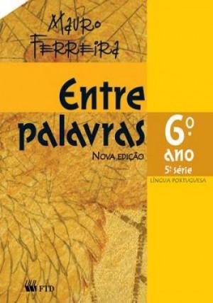 Entre Palavras - Português 6. Ano