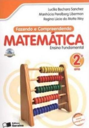 Fazendo e Compreendendo Matemática 2º Ano - 7ª Edição