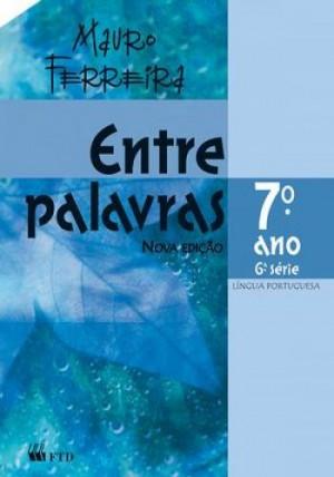 Entre Palavras - Português 7. Ano