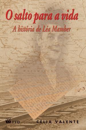 O Salto Para a Vida - A História de Léa Mamber