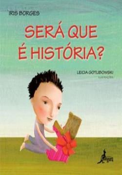 Será Que é História?
