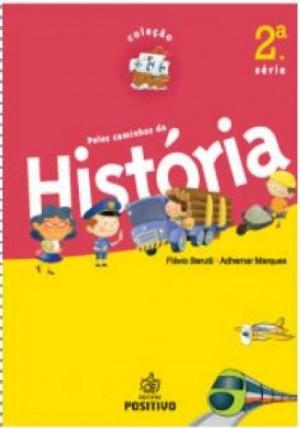 História - Pelos Caminhos da História - 2A/3º Ano