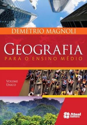 Geografia Para o Ensino Médio Volume Único - 2ª Edição