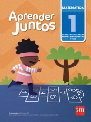 Aprender Juntos Matemática 1º Ano - 5ª Edição