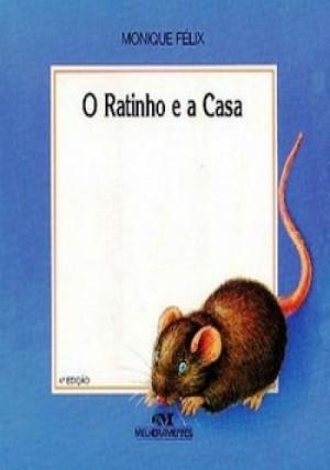 Ratinho e a Casa, O