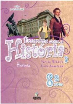 Encontros com a História - 8º Ano