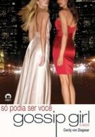 Gossip Girl - Só podia ser você