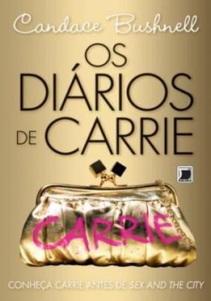 Diários de Carrie, Os