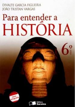 Para Entender a História 6º Ano