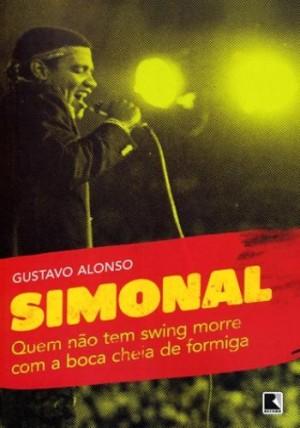 Simonal - Quem não tem swing morre com a boca cheio de formiga