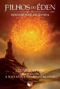 Filhos do Éden - Livro 01 - Herdeiros de Atlântida