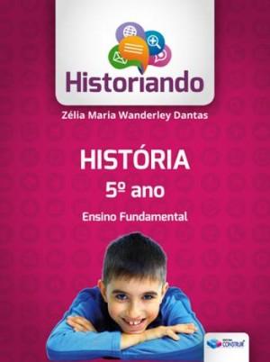 Historiando História 5º Ano Reformulado