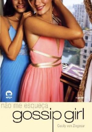 Gossip Girl 11 - Não Me Esqueça