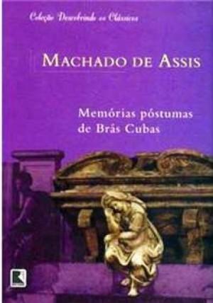 Memórias póstumas de Brás Cubas COL. DESCOBRINDO OS CLASSICOS