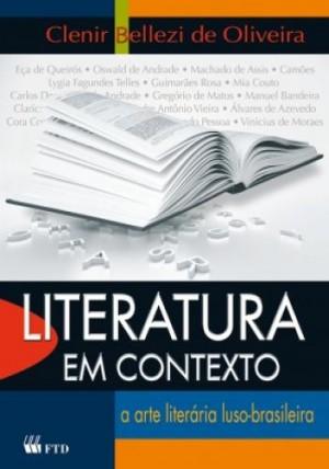 Literatura em Contexto - 1ª Edição - A Arte Literária Luso-Brasileira