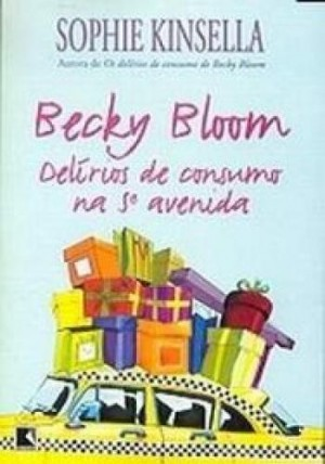 Becky Bloom - Delírios de Consumo na 5ª Avenida