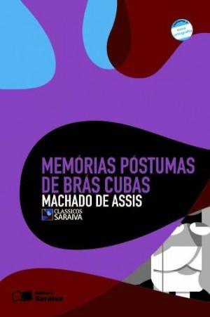 Memórias Póstumas de Brás Cubas - Clássicos Saraiva