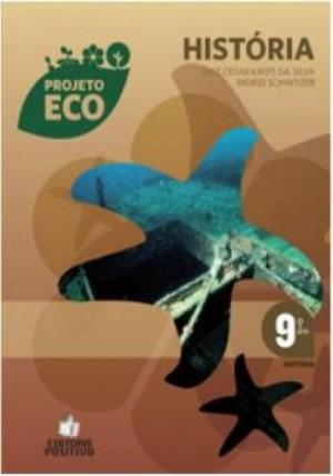 Projeto Eco História 9º Ano
