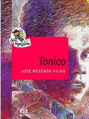 Tonico - Série Vaga-Lume
