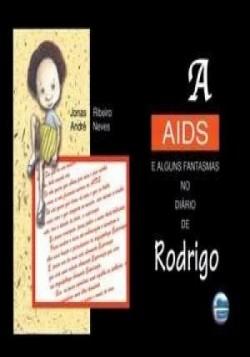 A Aids e alguns fantasmas no diário de Rodrigo