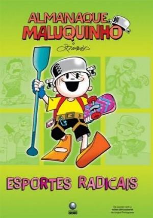 Almanaque Maluquinho - Esporte Radicais