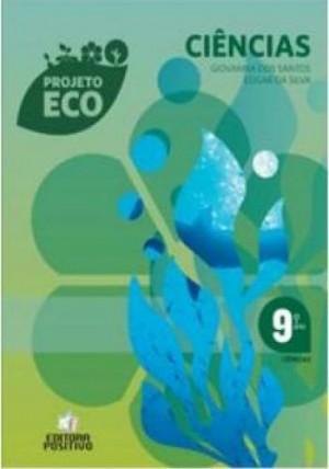 Projeto Eco Ciências 9º Ano