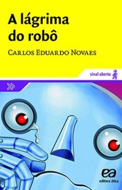 A Lágrima do Robô - Coleção Sinal Aberto