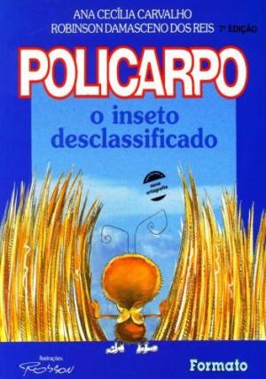 Policarpo - O Inseto desclassificado