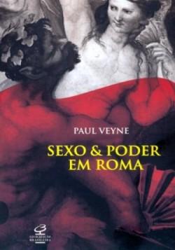 Sexo e Poder em Roma