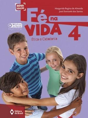 Fé na Vida 4º Ano - Nova Edição
