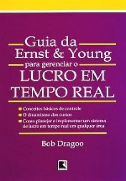 Guia da Ernst e Young Para Gerenciar o Lucro em Tempo Real