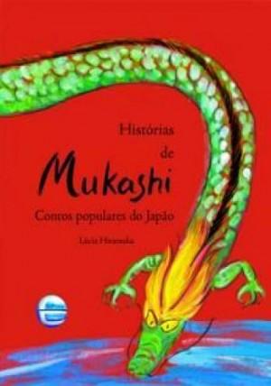 Histórias de Mukashi Contos Populares do Japão