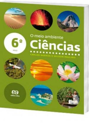Ciências 6º Ano - O Meio Ambiente