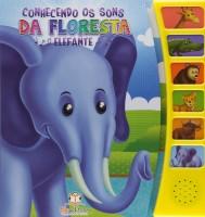 Conhecendo os Sons da Floresta - Elefante
