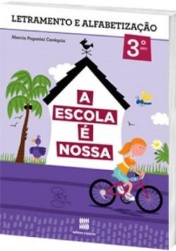 A Escola é Nossa Português 3º Ano - 1ª Edição