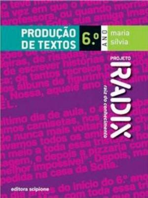 Projeto Radix Produção de Textos 6º Ano