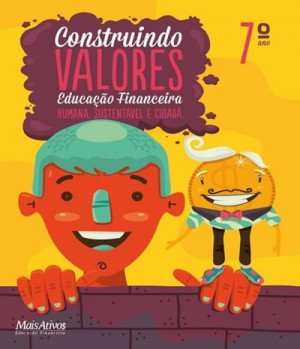 Construindo Valores Educação Financeira 7ª Ano