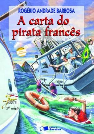 Carta do Pirata Francês, A