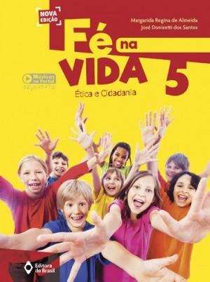 Fé na Vida 5º Ano - Nova Edição