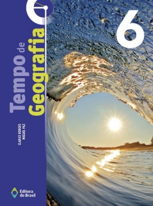 Tempo de Geografia 6º Ano - 3ª Edição