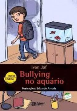 Bullying no Aquário - Coleção Entre Linhas