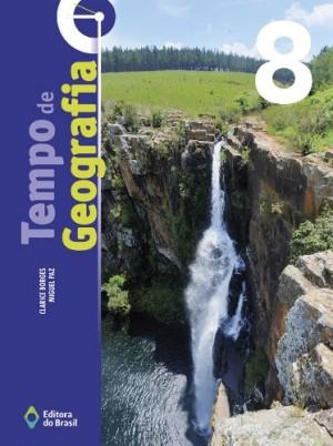 Tempo de Geografia 8º Ano - 3ª Edição