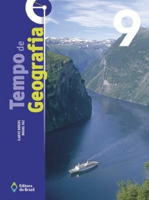 Tempo de Geografia 9º Ano - 3ª Edição