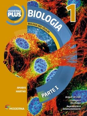 Moderna Plus Biologia Volume 1 - 4ª Edição
