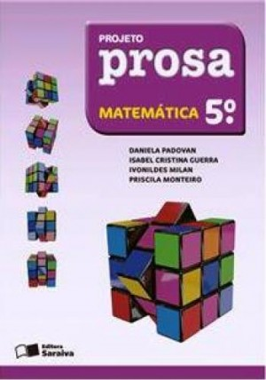 Projeto Prosa Matemática 5º Ano - 2ª Edição