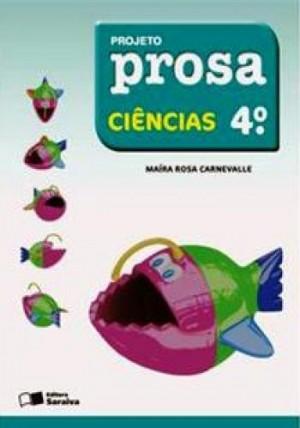 Projeto Prosa Ciências 4º Ano - 2ª Edição