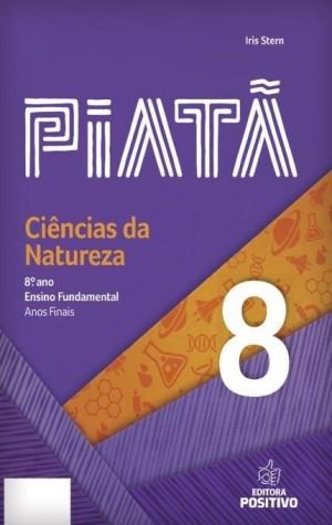 Piatã - Ciências da Natureza 8º Ano
