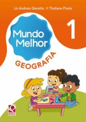 Mundo Melhor Geografia 1º Ano