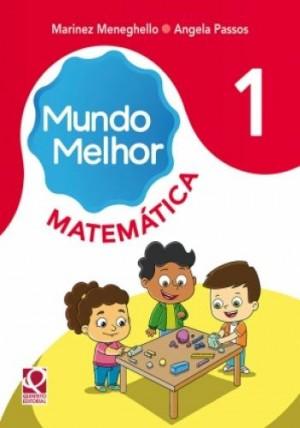 Mundo Melhor Matemática 1º Ano